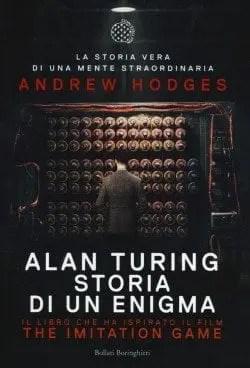 5944642_323266-e1458569689997 Recensione di Alan Turing - Storia di un enigma di Andrew Hodges Recensioni libri