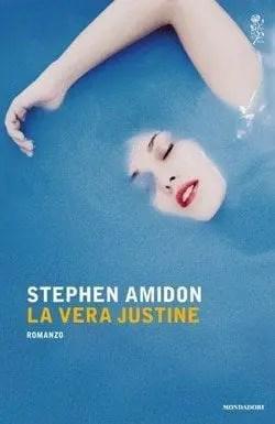 La vera Justine di Stephen Amidon