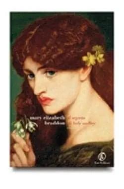 Il segreto di Lady Audley di Mary Elizabeth Braddon