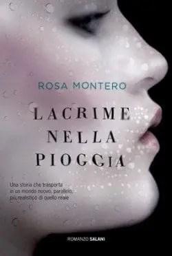 Recensione di Lacrime nella pioggia di Rosa Montero
