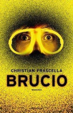 Brucio di Christian Frascella