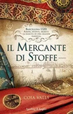 Il-mercante-di-stoffe-e1460034608861 Recensione di Il mercante di stoffe di Coia Valls Recensioni libri