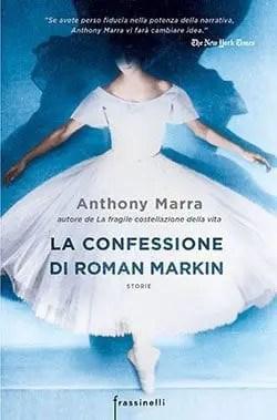 Recensione di La confessione di Roman Markin di Anthony Marra