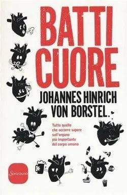 Batti cuore di Johannes Hinrich Von Borstel