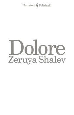 Recensione di Dolore di Zeruya Shalev