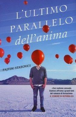 L'ultimo parallelo dell'anima di Pajtim Statovci