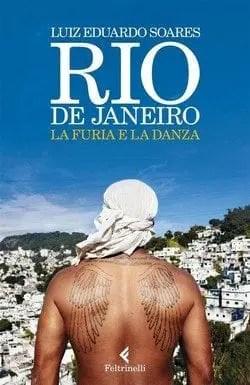 Rio de Janeiro. La furia e la danza di Luiz Eduardo Soares