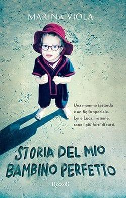 Recensione di Storia del mio bambino perfetto di Marina Viola