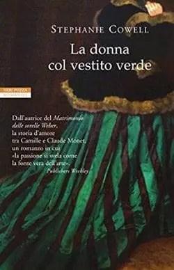 La-donna-col-vestito-verde Recensione di La donna col vestito verde di Stephanie Cowell Recensioni libri