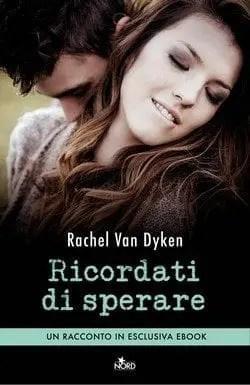 Ricordati di sperare di Rachel Van Dyken