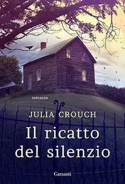 Recensione di Il ricatto del silenzio di Julia Crouch