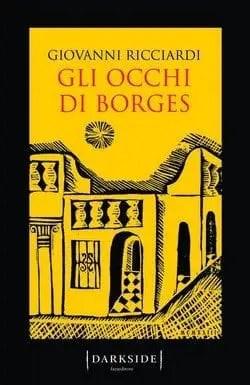 Gli occhi di Borges di Giovanni Ricciardi