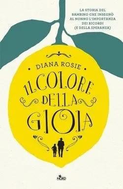 Il colore della gioia di Diana Rosie