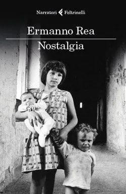 Nostalgia-cover Nostalgia di Ermanno Rea Anteprime