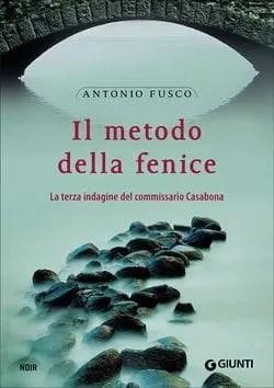 Recensione di Il metodo della fenice di Antonio Fusco