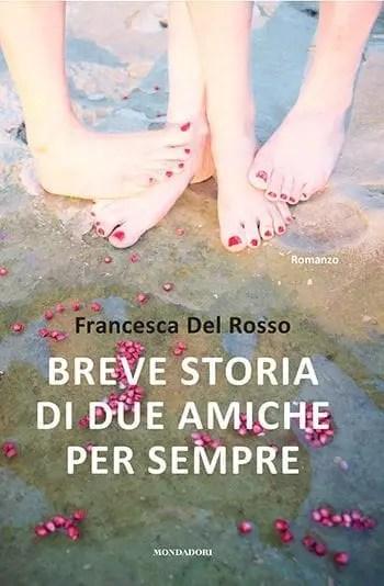 Recensione di Breve storia di due amiche per sempre di Francesca del Rosso