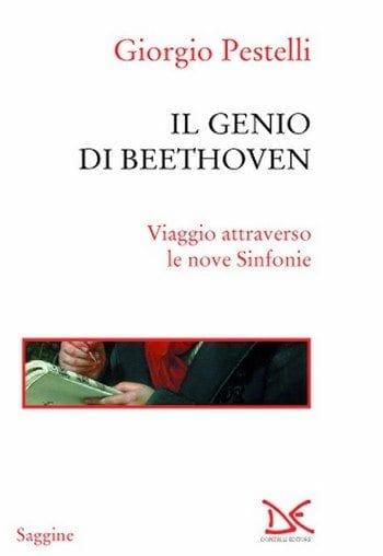 Il genio di Beethoven di Giorgio Pestelli