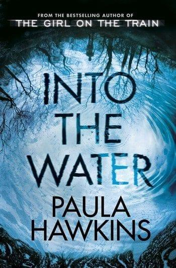 Into-the-water-cover Into the water di Paula Hawkins Anteprime