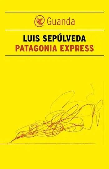 Recensione di Patagonia Express di Luis Sepùlveda