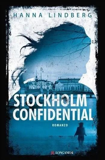 Stockholm Confidential di Hanna Lindberg