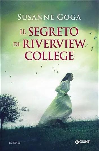 Recensione di Il segreto di Riverview College di Susanne Goga
