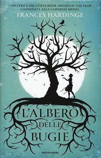 Lalbero-delle-bugie Recensione di L'albero delle bugie di Frances Hardinge Libri Mondadori Spazio giovane