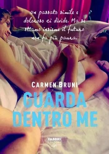 Guarda dentro me di Carmen Bruni