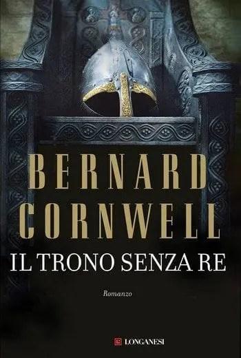 Il-trono-senza-re-cover Il trono senza re di Bernard Cornwell Anteprime