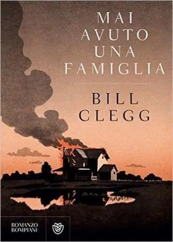 Recensione di Mai avuto una famiglia di Bill Clegg