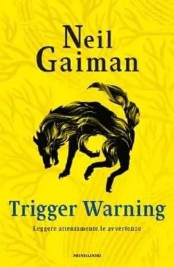 Recensione di Trigger Warning di Neil Gaiman