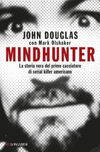 Mindhunter di John Douglas