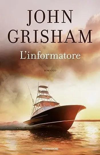 Recensione di L'informatore di John Grisham