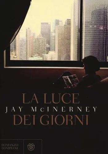 Recensione di La luce dei giorni di Jay McInerney