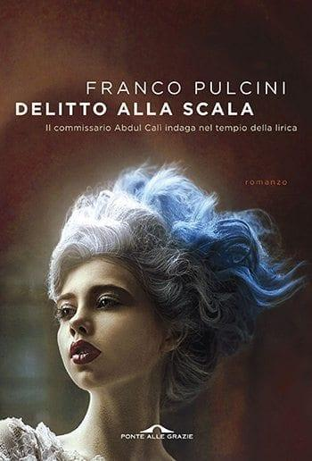 Recensione di Delitto alla Scala di Franco Pulcini