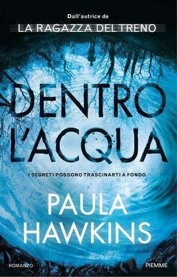 Dentro-lacqua-cover Dentro l'acqua di Paula Hawkins Anteprime