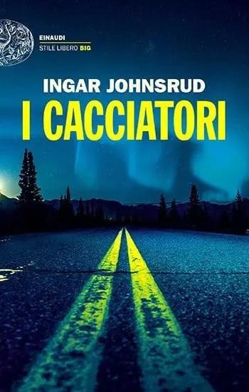 Recensione di I cacciatori di Ingar Johnsrud