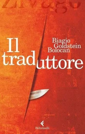 Il-traduttore-cover Il traduttore di Biagio Goldstein Bolocan Anteprime