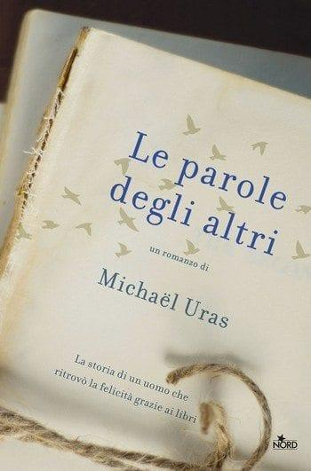 Le-parole-degli-altri-cover Le parole degli altri di Michaël Uras Anteprime