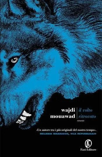 Il volto ritrovato di Wajdi Mouawad
