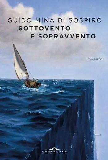 Sottovento-e-sopravvento Recensione di Sottovento e sopravvento di Guido Mina di Sospiro Recensioni libri