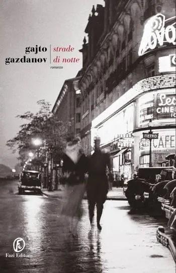 Strade di notte di Gajto Gazdanov