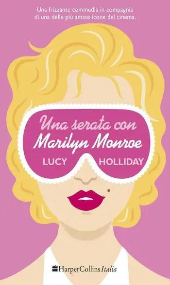 Recensione di Una serata con Marilyn Monroe di Lucy Holliday