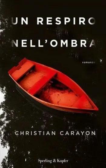 Un respiro nell'ombra di Christian Carayon
