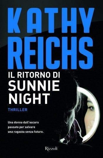 Il ritorno di Sunnie Night di Kathy Reichs