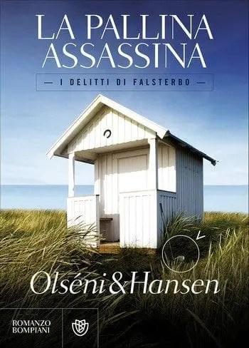 La pallina assassina – I delitti di Falsterbo di Christina Olséni & Micke Hansen