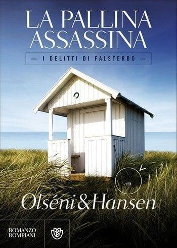 Recensione di La pallina assassina di Christina Olséni e Micke Hansen