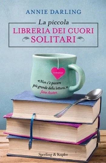 La piccola libreria dei cuori solitari di Annie Darling