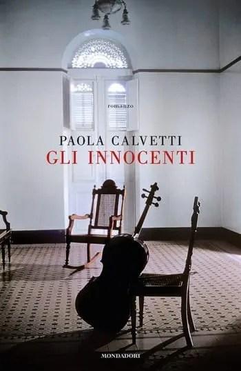 Recensione di Gli innocenti di Paola Calvetti