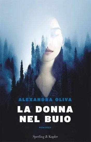La-donna-nel-buio-cover La donna nel buio di Alexandra Oliva Anteprime