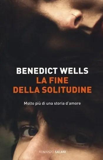 Recensione di La fine della solitudine di Benedict Wells